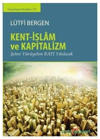 2014_0508_kent-islam-ve-kapitalizm